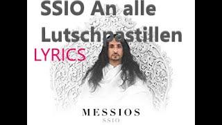 """Lyrics zu """"SSIO - An alle Lutschpastillen"""""""