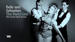 Belle and Sebastian The Party Line - The Cyclist Remix