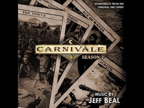 Carnivàle: Season 2 - The (Almost) Complete Original Soundtrack