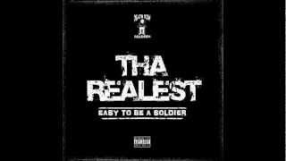 Tha Realest Feat. Swoop G & Lil C-Style - Easy To Be A Soldier (When There Ain