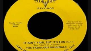 THE FABULOUS ORIGINALS-  It Ain