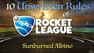 Ten Unwritten Rules of Rocket League