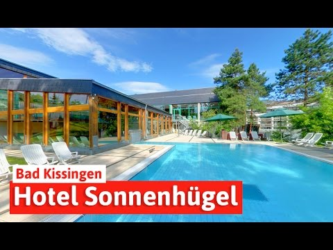 hotel sonnenh gel in bad kissingen wellness und familienurlaub spar mit reisen youtube. Black Bedroom Furniture Sets. Home Design Ideas