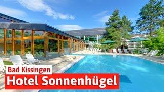 Hotel Sonnenhügel in Bad Kissingen - Wellness- und Familienurlaub, Spar mit! Reisen