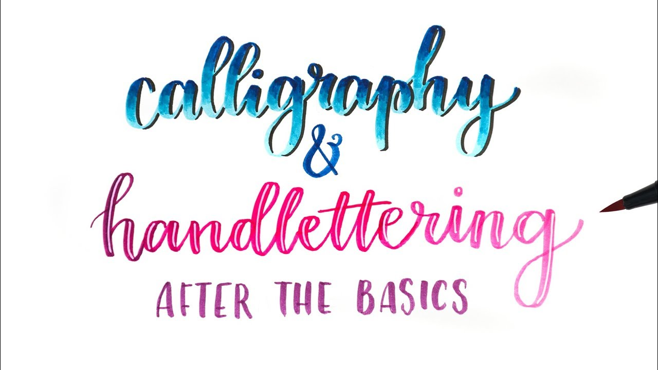How To: Calligraphy & Handlettering! | Blending Colors, Stylizing ...