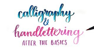 How To: Calligraphy & Handlettering! | Blending Colors, Stylizing & More!