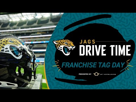 Franchise Tag Window Opens | Jags Drive Time