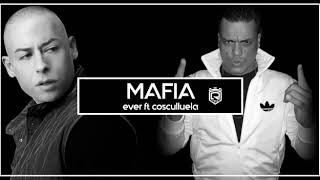 Ever ft. Cosculluela - Mafia (VIDEO OFICIAL)