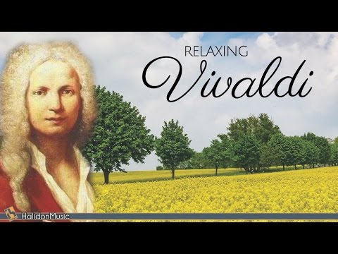 Vivaldi  Classical Music for Relaxation