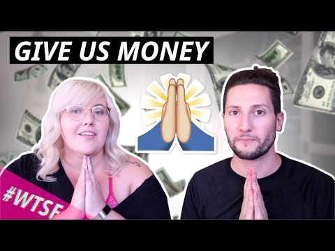 Give Us Money | #WTSF