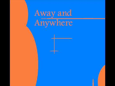 John Frusciante Away and Anywhere
