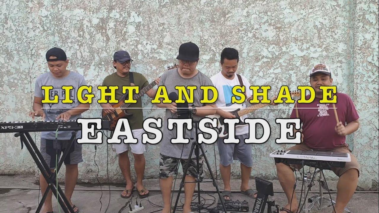 Light and Shade - Eastside (Fra Lippo Lippi Cover)