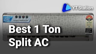 10 Best 1 Ton Split Air Conditioner In India 2019 | Detailed Review to Buy Split AC