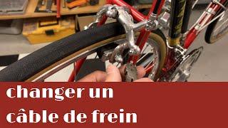 Comment changer un câble de frein et les gaines.
