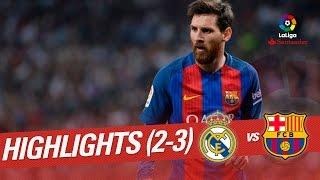 El Clasico - Highlights Real Madrid vs FC Barcelona (2-3)