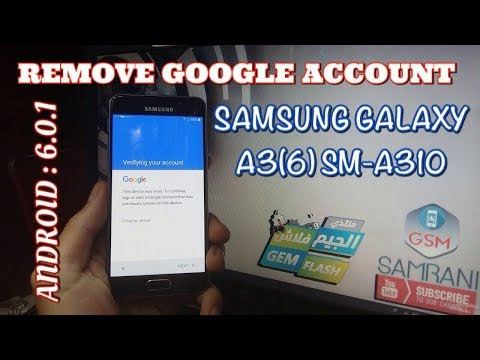 REMOVE FRP SAMSUNG GALAXY A3 2016 ANDROID 6.0.1 BYPASS GOOGLE ACCOUNT SM-A310F