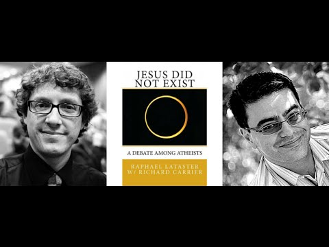 """Jesus Did Not Exist "" with  Richard Carrier and Raphael Lataster"