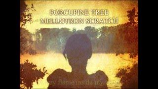 Porcupine Tree - Mellotron Scratch (Lyrics)