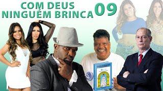 Gambar cover COM DEUS NINGUÉM BRINCA 09