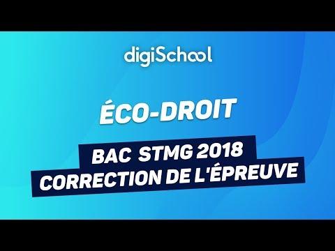 Bac STMG 2018 - Correction de l'épreuve d'Éco-Droit thumbnail