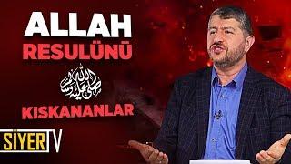Allah Resulünü (sas) Kıskananlar | Muhammed Emin Yıldırım