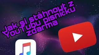TUTORIÁL 3 - Jak stáhnout písničku z YouTubu zdarma (Rychlý návod)