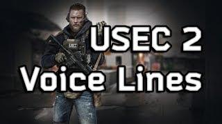 Escape From Tarkov - USEC 2 All Voice Lines