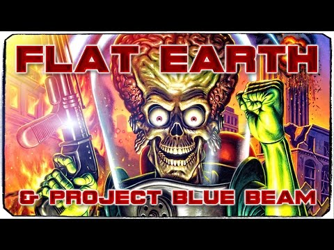 Flat Earth & Project Blue Beam ▶️️
