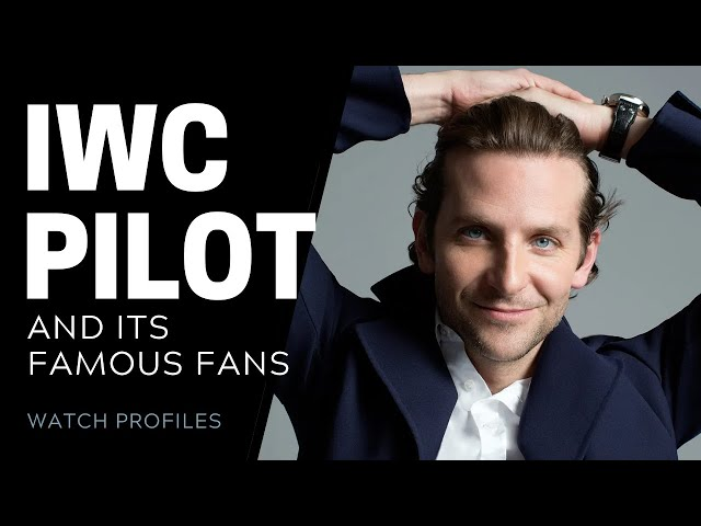 IWC Pilot Watch, And Its Famous Fans | SwissWatchExpo