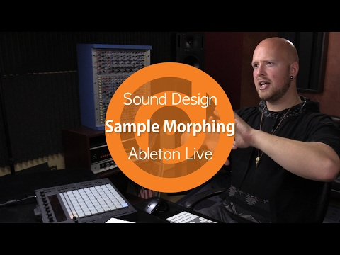 Sound Design | Sample Morphing | Ableton Live