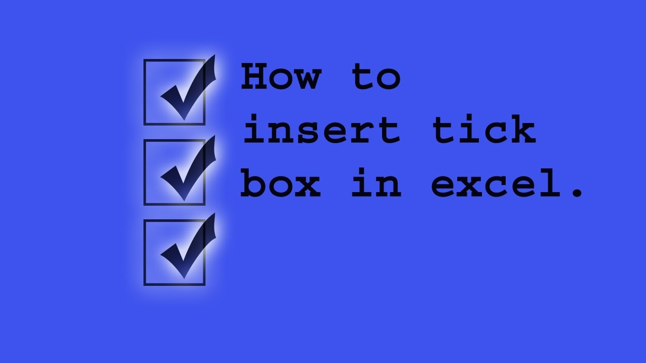 how to insert check or tick box in excel fixed
