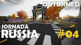 Unturned - Jornada Russia #04: Fizemos a Pior Coisa!