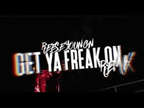 Reese Youngn - Get Ya Freak On