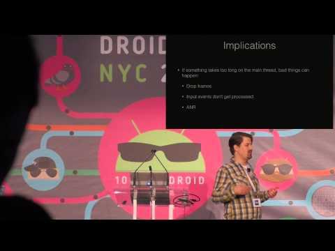 Droidcon NYC 2015 - How the Main Thread works