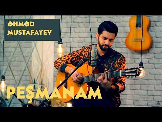Ahmed Mustafayev -  Peşmanam