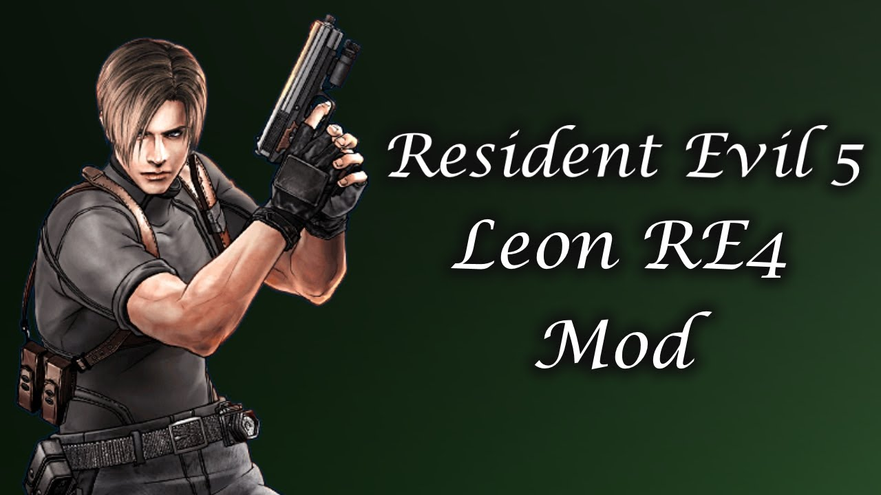 Mod Showcase Resident Evil 5 Leon Re4 Mod By Evillord Youtube