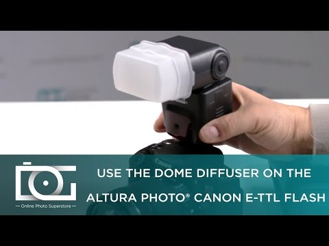 TUTORIAL   How To Use The Dome Diffuser On The Altura Photo® CANON E-TTL Flash