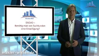 VideoBlog #64 DSGVO Benötig man von Suchkunden eine Einwilligung?