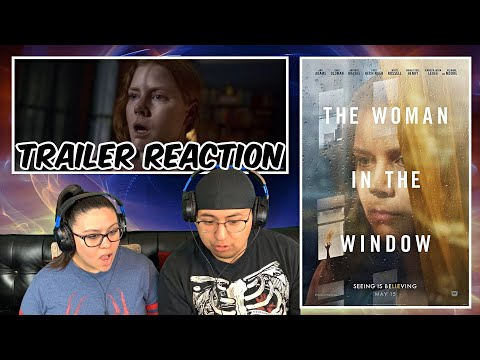 THE WOMAN IN THE WINDOW OFFICIAL TRAILER #1 REACTION