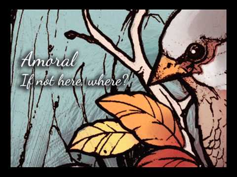 Amoral - If Not Here, Where?
