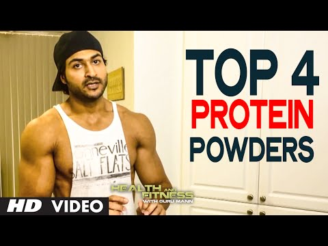 Top 4 Protein Powders | Health and Fitness Tips | Guru Mann
