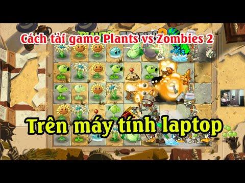 tải plants vs zombies 2 hack cho máy tính - Cách tải game Plants vs zombies 2 trên máy tính   Cách chơi Plants vs zombies 2 trên máy tính PC