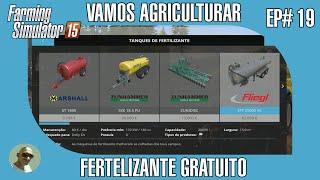 FARMING SIMULATOR 15 - #19 FERTILIZANTE DE BORLA