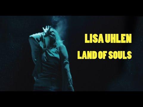 Lisa Uhlen - Land of souls