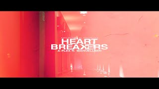 A-FLEX ft. MANUELLSEN - HEARTBREAKERS
