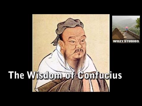 The Wisdom of Confucius - Famous Quotes