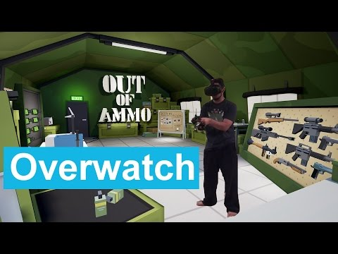 HTC Vive Out of Ammo Overwatch Gameplay
