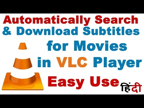 How To Automatically Search , Download & Use Subtitles For Movies In VLC Player Easily