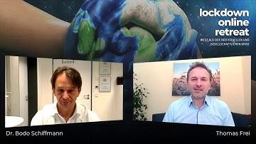 Interview mit Dr. Bodo Schiffmann geführt von Thomas Frei im Rahmen des https://lockdown-retreat.com