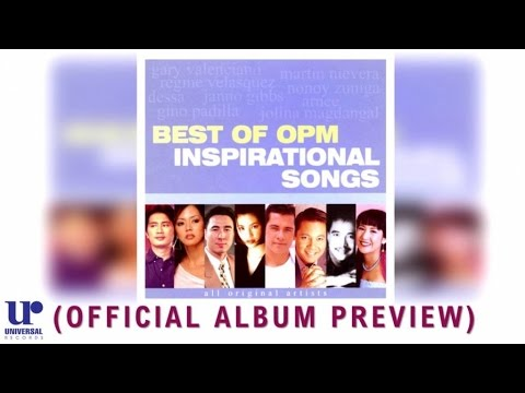 Various Artists - Best of OPM Inspirational Songs - (Official Album Preview)